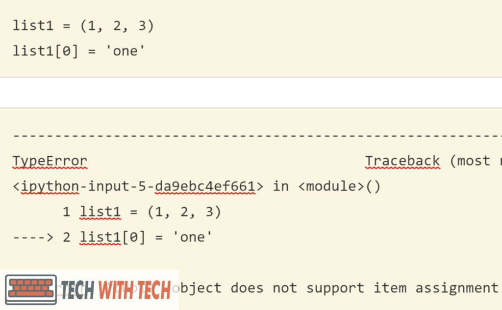 How to Solve 'Tuple' Object Does Not Support Item Assignment