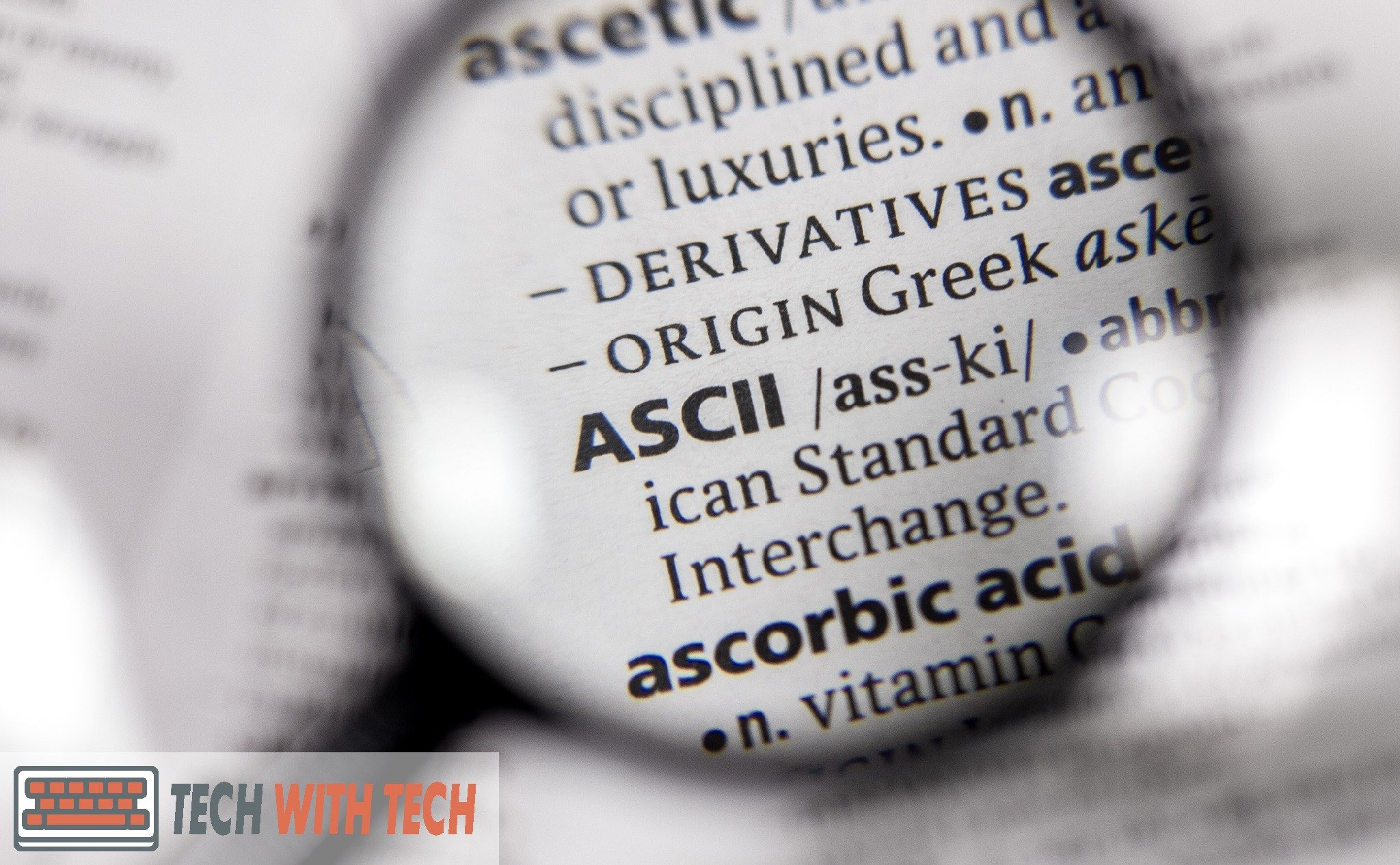 What Is ASCII & What Is ASCII Used For? (+ PDF Table)